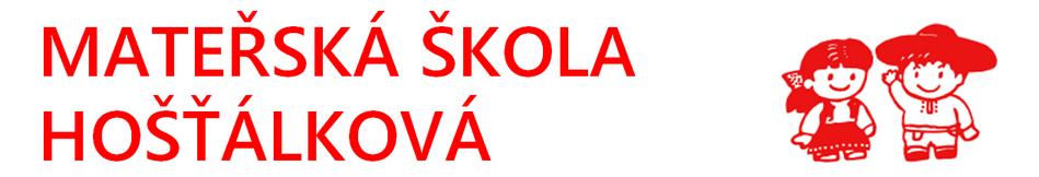 MŠ Hošťálková ( Mateřská škola Hošťálková )
