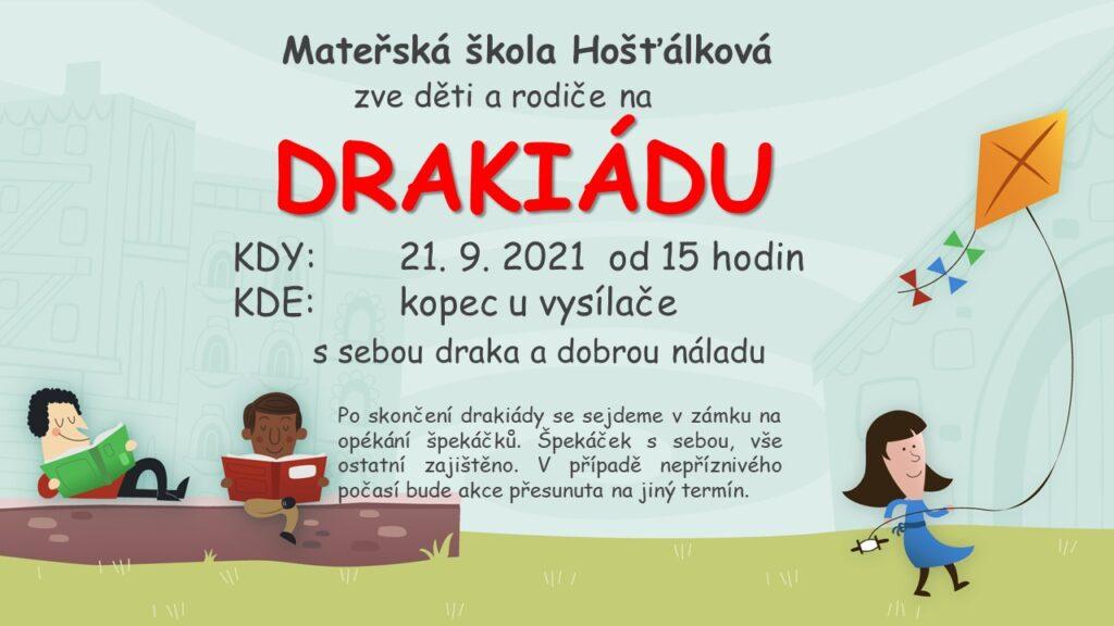 MŠ Hošťálková zve děti a rodiče na drakiádu dne 21.9.2021 od 15 hodin na kopci u vysílače.